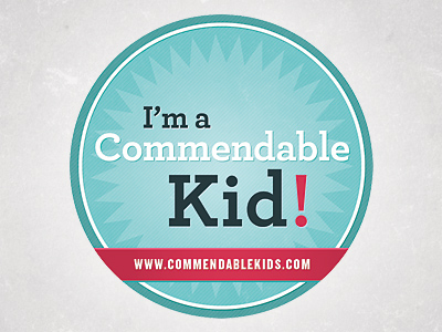 Lookie! I'm a Commendable Kid!